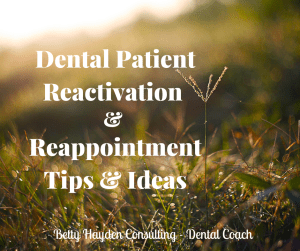 Betty Hayden Consulting Dental Patient Reactivation Letter and ideas
