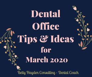 Betty Hayden Consulting Dental Coach Dentist Office Ideas