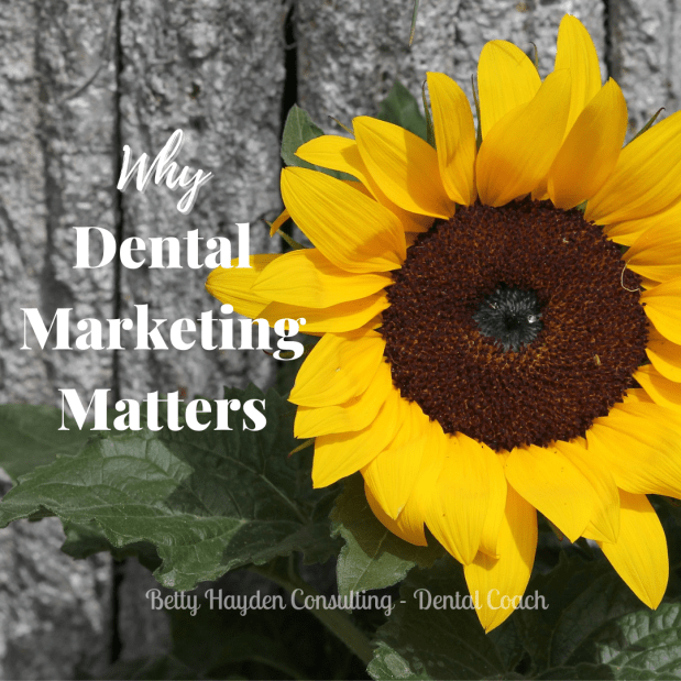 Why Dental Marketing Matters