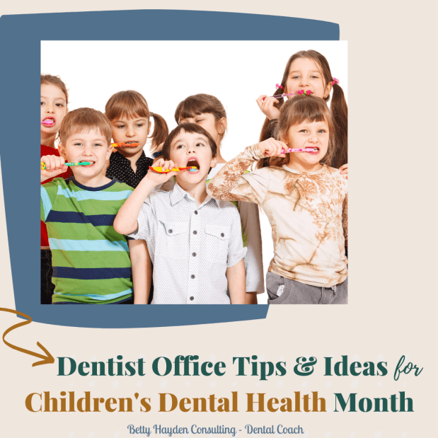 Children's Dental Health Month 2021 Tips and Ideas