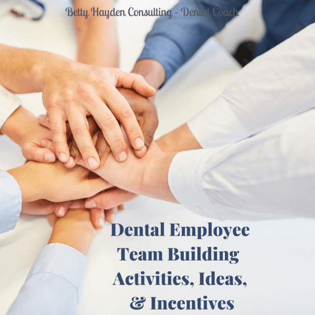 Dental Office Employee Team Building Activities, Ideas, and Incentives