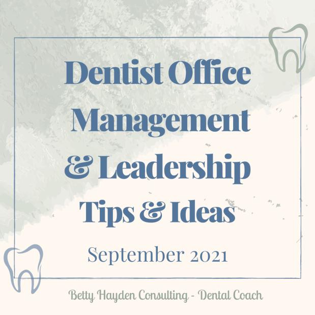 Dentist Office Management and Leadership Ideas for September