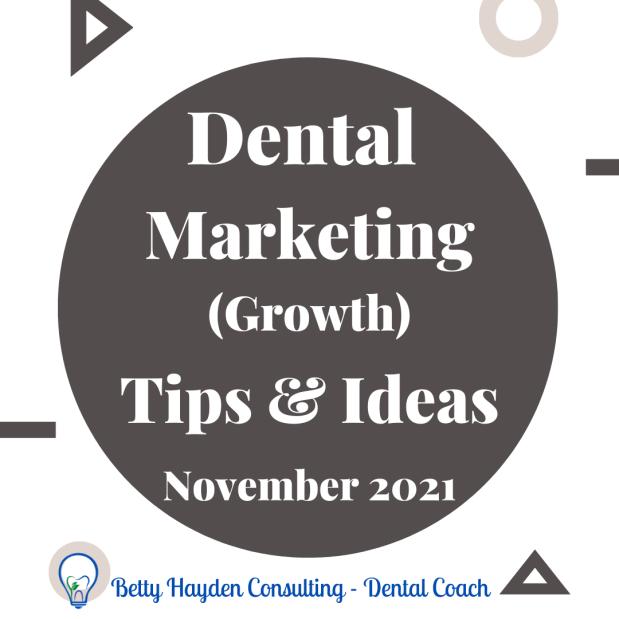 November 2021 Dental Marketing Tips and Ideas
