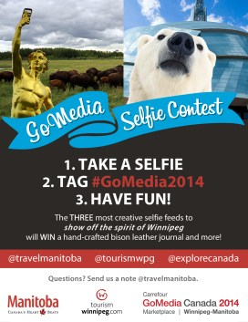 GoMedia 2014 Selfie Contest for Travel Manitoba.
