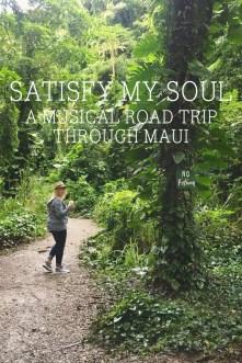 Satisfy my soul: A musical road trip through Maui