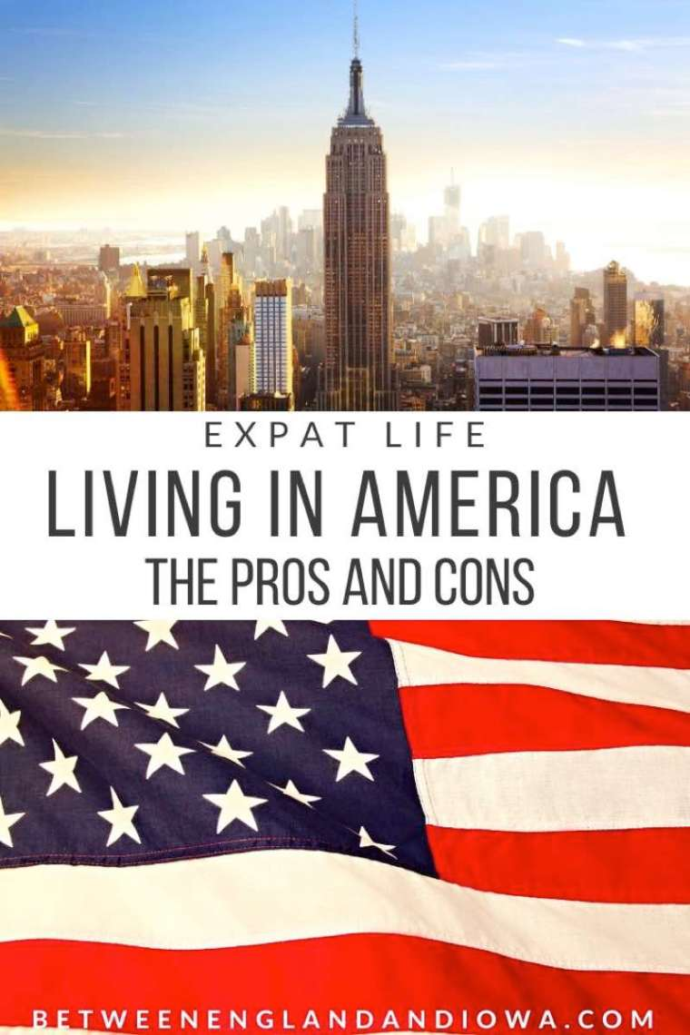 Pros and Cons of Living in America