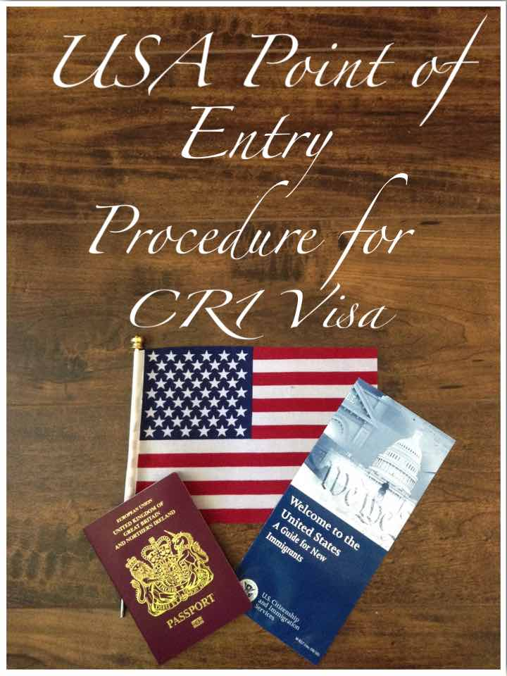 USA Green Card Point of Entry Procedure for CR1 Visa
