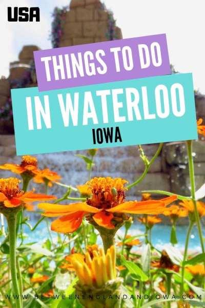 Things to do in Waterloo Iowa
