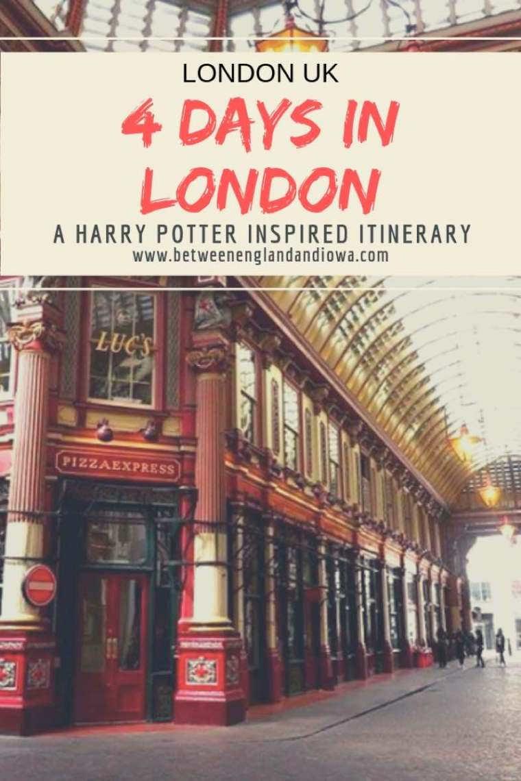 4 Days in London. A Harry Potter inspired London itinerary