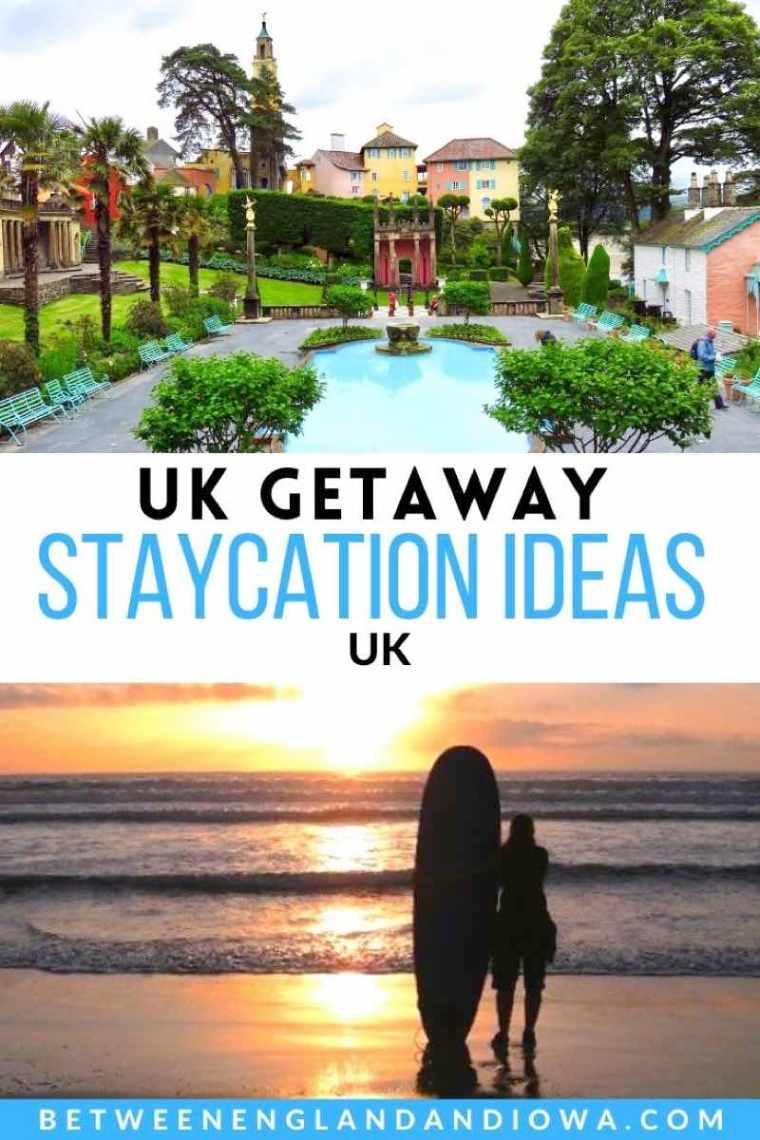 UK Getaway Staycation Ideas