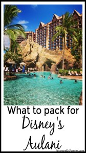 What to pack for Disney's Aulani in Hawaii
