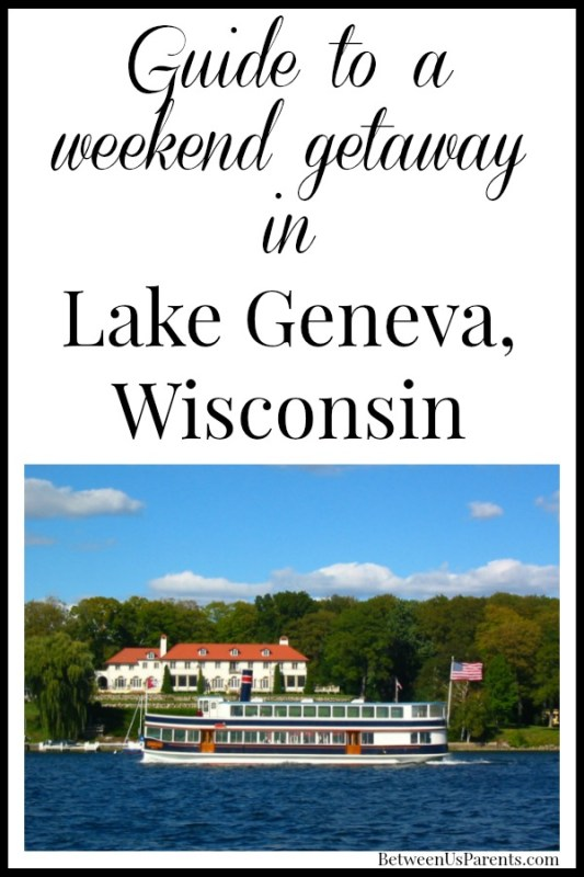 Guide to a weekend in Lake Geneva Wisconsin