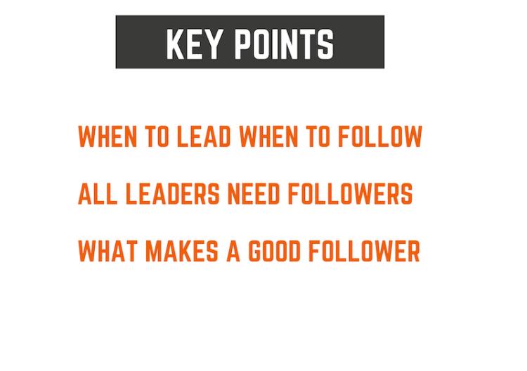 Key points on Leadership & followership