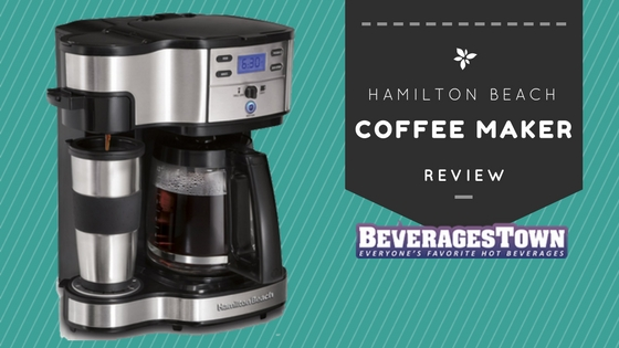 Hamilton Beach Coffee Maker Review