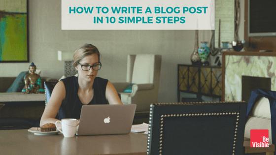 blog post 10 steps