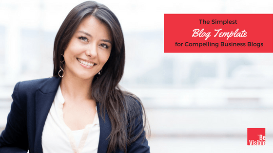 blog template, Be Visible