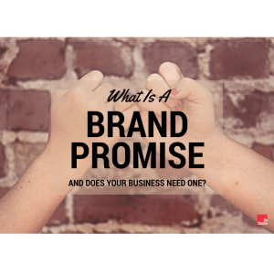 What Is A Brand Promise, ideal customer, be visible, betsy kent