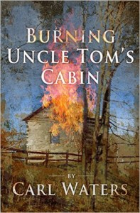 The Burning of Uncle Tom's Cabin