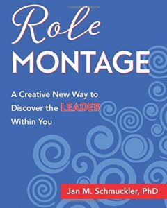 Role Montage by Jan Schmuckler, Reviewed by Bev Scott
