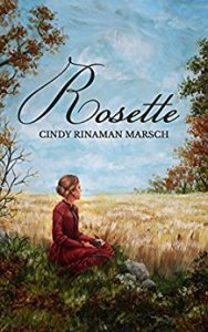 Book Review, Historical Fiction, Rosette by Cindy Rinaman Marsch