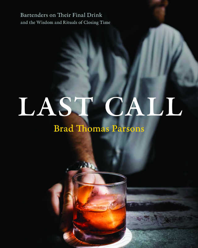 Last Call Book Brad Thomas Parsons