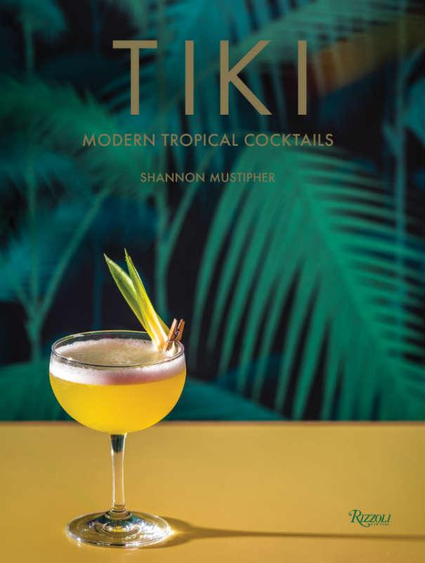 Tiki Modern Tropical Cocktails Book