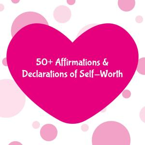 Self Worth Affirmations & Declarations e-File