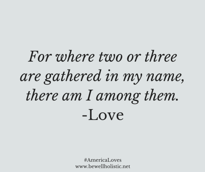 for-where-two-or-three-are-gathered-in-my-name-there-am-i-among-them-2