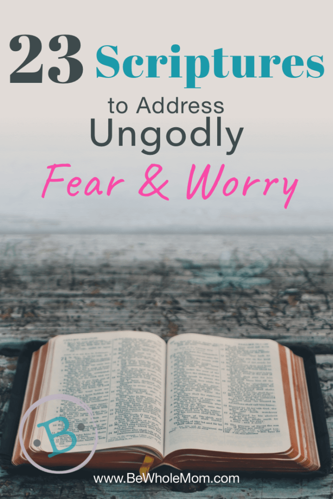 23 Scriptures to Address Ungodly Fear and Worry; Life can be so hard, but the peace of our Abba comes not through fear and worry, but through trust. Here are 23 scriptures to remind you of His Word and His faithfulness.