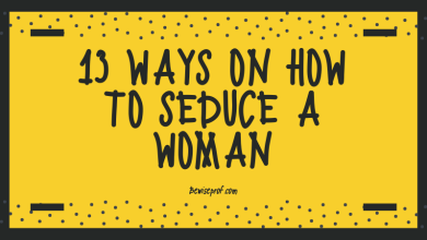 Photo of 13 Ways on How to Seduce a Woman
