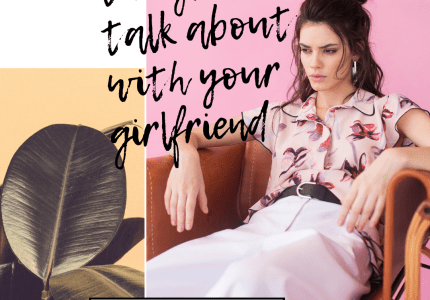 things to talk about with your girlfriend