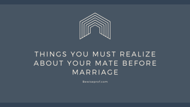 Photo of Things you must realize about Your Mate before Marriage