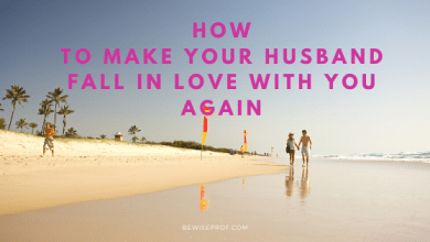 Photo of How to Make Your Husband Fall in Love with You Again