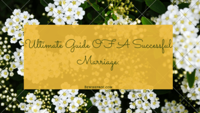 Photo of Ultimate Guide OF A Successful Marriage