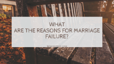 Photo of What are the reasons for marriage failure?