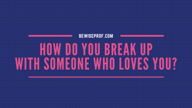 Photo of How Do You Break Up With Someone Who Loves You?