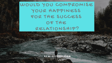Photo of Would you compromise your happiness for the success of the relationship?