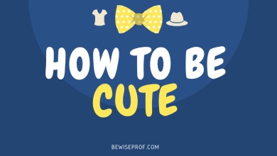 Photo of How To Be Cute