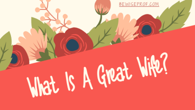 Photo of What Is A Great Wife?