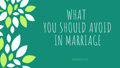 Photo of What You Should Avoid In Marriage?