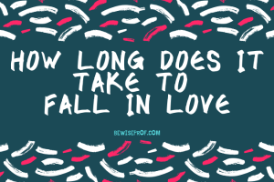 how long does it take to fall in love