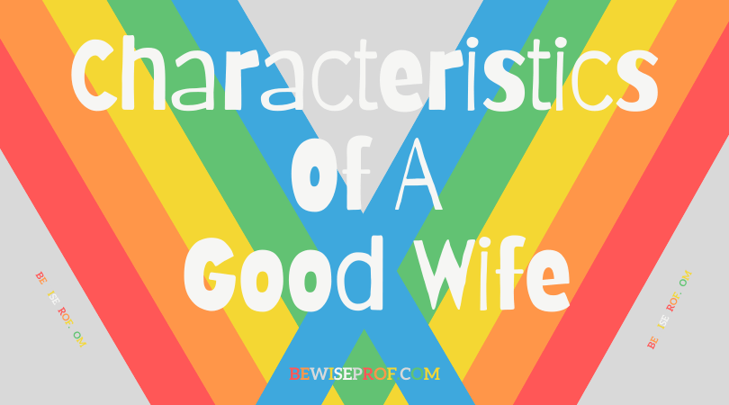 Characteristics of a good wife