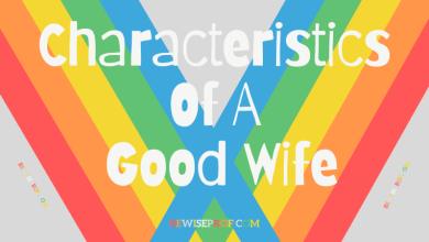 Photo of Characteristics of a good wife