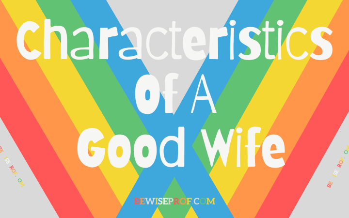 Characteristics of a good wife
