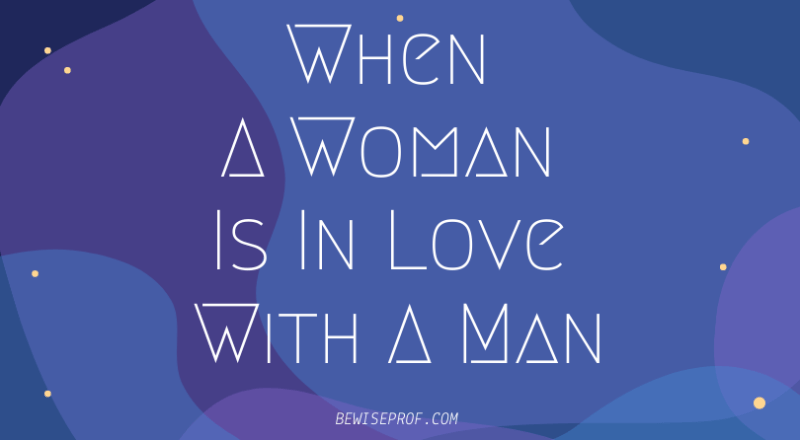 Love when a man a woman What Causes