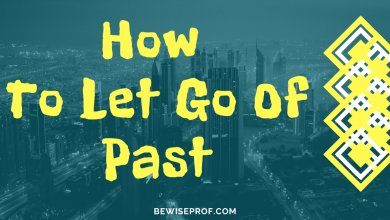 Photo of How to let go of past