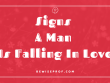 Signs A Man Is Falling In Love