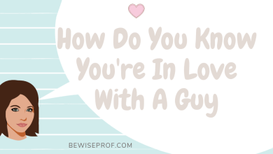 Photo of How Do You Know You're In Love With A Guy