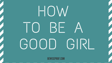 Photo of How to be a good girl