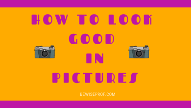 Photo of How to look good in pictures